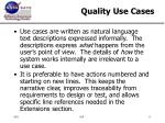 quality use cases