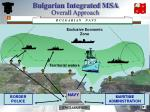 bulgarian integrated msa overall approach
