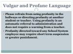 vulgar and profane language