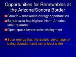 opportunities for renewables at the arizona sonora border