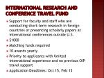 international research and conference travel fund