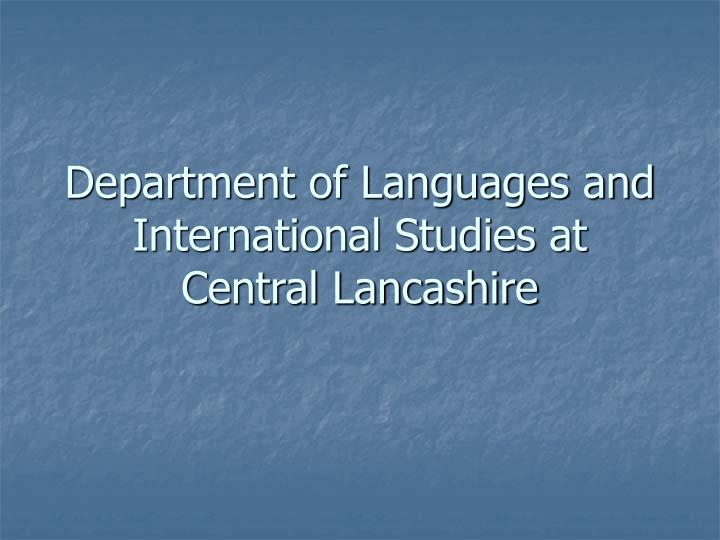 department of languages and international studies at central lancashire n.