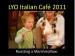 lyo italian caf 201112