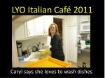 lyo italian caf 201113