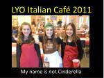 lyo italian caf 20113