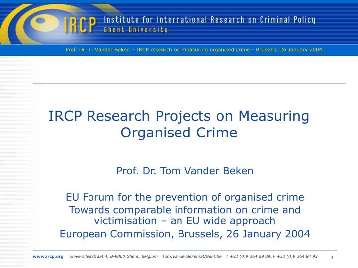 a research on organized crime Đorđe ignjatović faculty of law, belgrade university research on organized crime summary this paper presents the key issues of organized crime researched by famous criminologists (among others.
