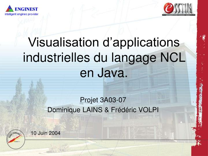 visualisation d applications industrielles du langage ncl en java n.