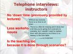 telephone interviews instructors