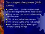 class origins of engineers 1924 survey