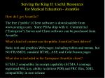 serving the king ii useful resources for medical education avantgo1