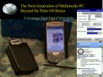 the next generation of multimedia pc beyond the palm os basics3