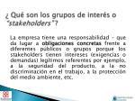 qu son los grupos de inter s o stakeholders