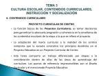 tema 3 cultura escolar contenidos curriculares instrucci n y socializaci n12