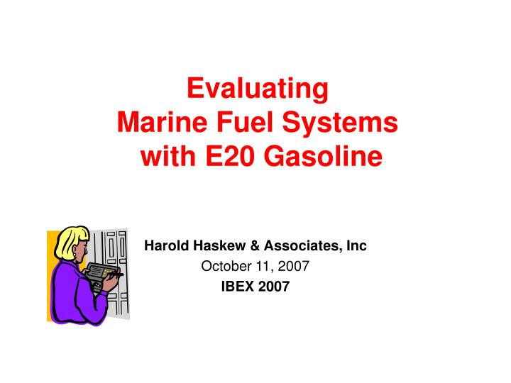 evaluating marine fuel systems with e20 gasoline n.