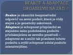 reakce a adaptace organismu na z t