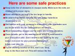 here are some safe practices1