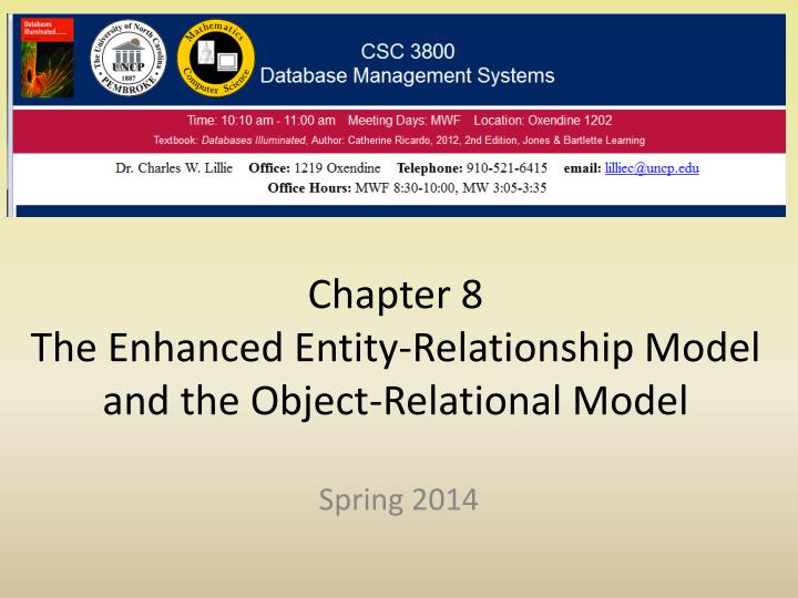 chapter 8 the enhanced entity relationship model and the object relational model n.