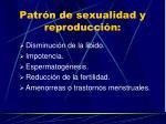 patr n de sexualidad y reproducci n
