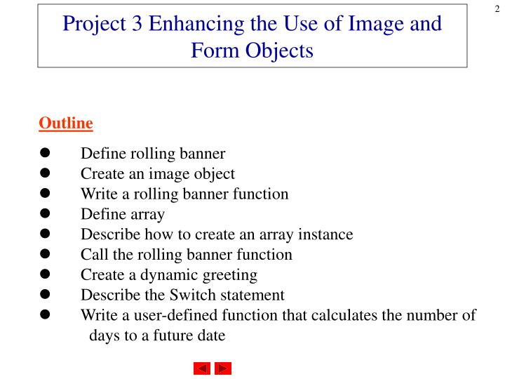 Project 3 enhancing the use of image and form objects
