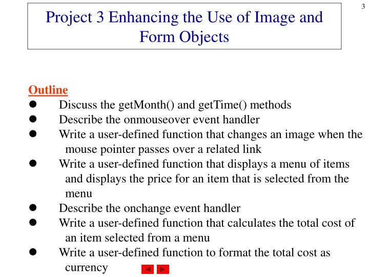 Project 3 enhancing the use of image and form objects1