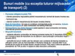 bunuri mobile cu exceptia tuturor mijloacelor de transport 2