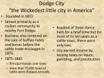 dodge city the wickedest little city in america