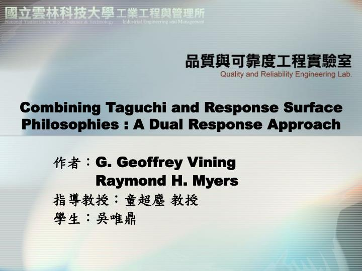 combining taguchi and response surface philosophies a dual response approach n.