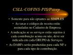 csll cofins pis pasep