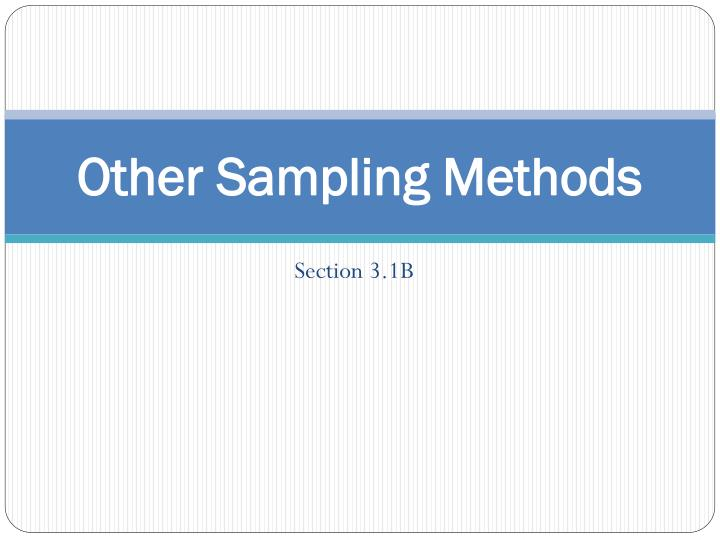 other sampling methods n.