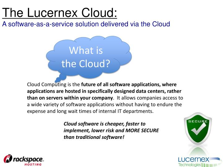 the lucernex cloud a software as a service solution delivered via the cloud n.