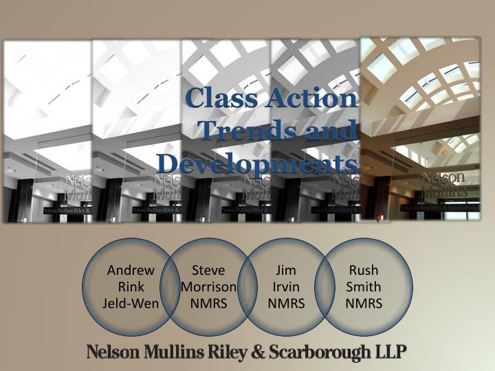 class action trends and developments n.