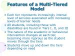 features of a multi tiered model