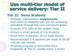 use multi tier model of service delivery tier ii