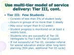 use multi tier model of service delivery tier iii cont