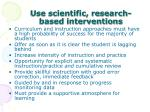 use scientific research based interventions