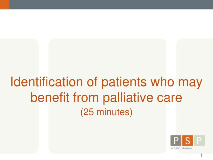 identification of patients who may benefit from palliative care n.