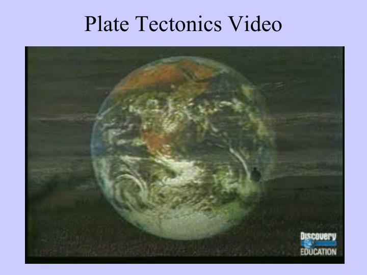 Plate Tectonics Video