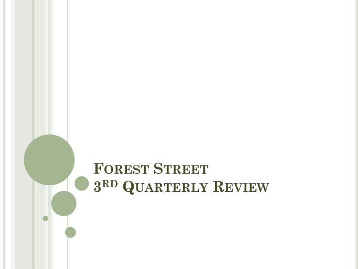 forest street 3 rd quarterly review n.