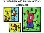 2 tenperaz produkzio libreak1