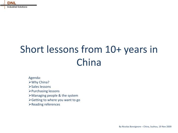 short lessons from 10 years in china n.