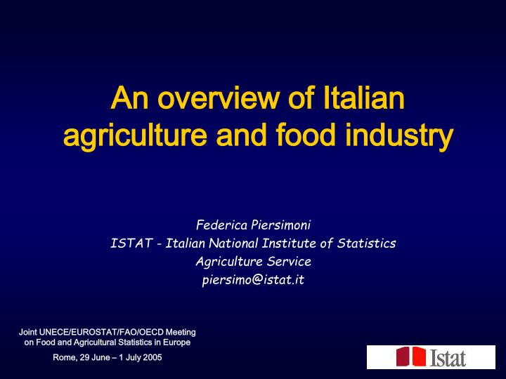 an overview of italian agriculture and food industry n.