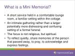 what is a mini memorial