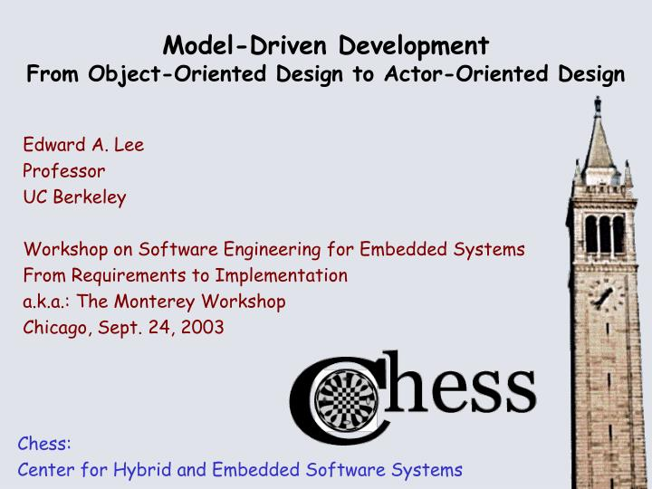 model driven development from object oriented design to actor oriented design n.