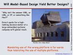 will model based design yield better designs1