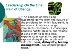 leadership on the line pain of change