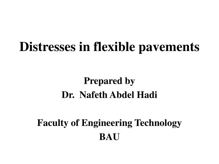 distresses in flexible pavements n.