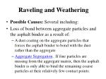 raveling and weathering1