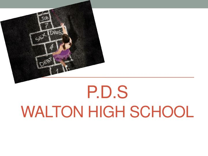 p d s walton high school n.