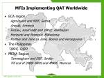 mfis implementing qat worldwide