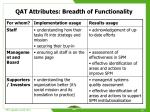 qat attributes breadth of functionality